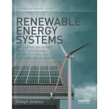 Renewable Energy Systems - Guide to Renewable Energy Technologies for Home and Business