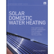 Solar Domestic Water Heating - Handbook for Planning, Design and Installation