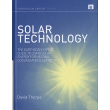 Solar Technology - Guide to Using Solar Energy for Heating, Cooling and Electricity